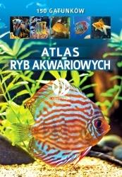 Atlas ryb akwariowych - 150 gatunków ryb ze zdjeciami, autor Maja Prusińska
